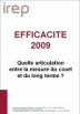 Efficacité 2009 : quelle articulation entre la mesure du court et du long terme ?