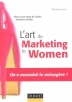 L'art du marketing to women : on a assassiné la ménagère